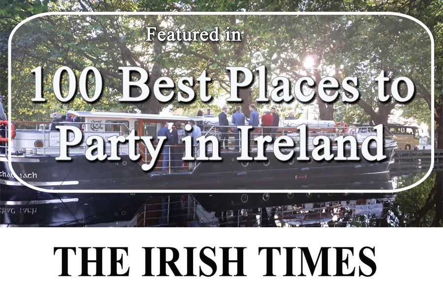 Irish Times - 100 Best Places to Party in Ireland